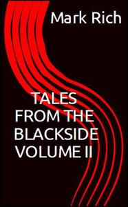Tales from The Blackside Volume II