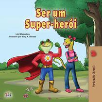 Ser um Super-herói