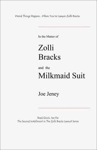 Zolli Bracks and the Milkmaid Suit