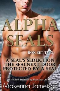 Alpha SEALs Box Set Two (Books 4-6)