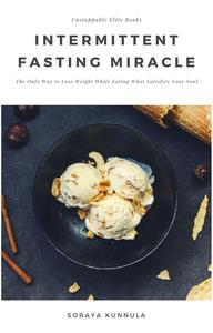 Intermittent Fasting Miracle