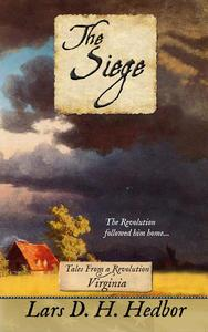 The Siege: Tales From a Revolution - Virginia