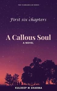 A Callous Soul - first six chapters