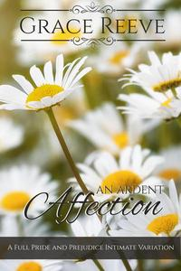 An Ardent Affection, A Full Variation