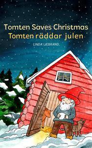 Tomten Saves Christmas - Tomten Räddar Julen