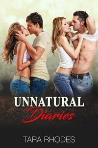 Unnatural Diaries Vol. I