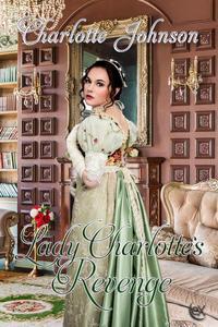 Lady Charlotte's Revenge