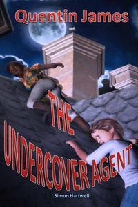 Quentin James and the Undercover Agent