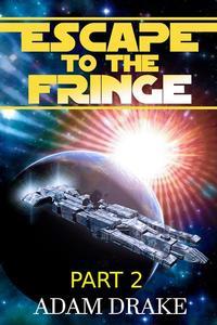Escape to the Fringe Part 2