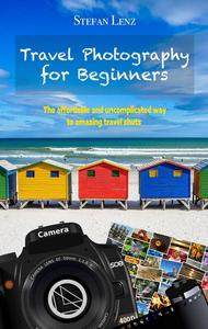 Travel Photography for Beginners