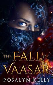 The Fall of Vaasar