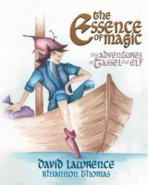 The Essence of Magic - The Adventures of Tassel the Elf