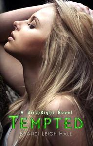 Tempted (A BirthRight Novel #2)