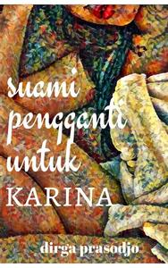 Suami Pengganti untuk Karina