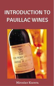 Introduction to Pauillac Wines