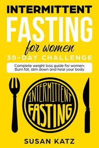 Intermittent Fasting for Women 30-Day Challenge