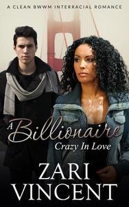 A Billionaire Crazy in Love