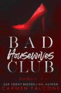 Bad Housewives Club (Books 1-3)