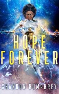 Hope Forever (formerly The Invisible Queen)