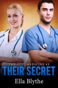 Their Secret (The Best Medicine #3)