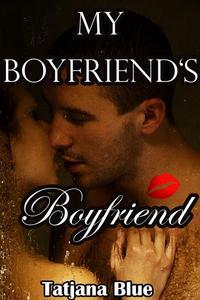 My Boyfriend's Boyfriend (BBW MMF Bisexual Menage)