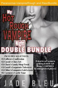 My Hot Rough Vampire Night Double Bundle