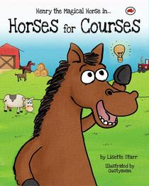 Horses For Courses: Henry the Magical Horse in...