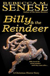 Billy & the Reindeer: A Christmas Horror Story