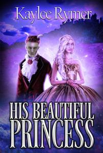 His Beautiful Princess (The Last Worcog Trilogy)