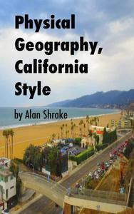 Physical Geography, California Style