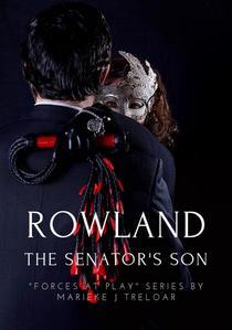 Rowland, The Senator's Son