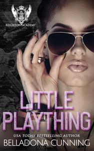 Little Plaything: A Dark RH High School Bully Romance