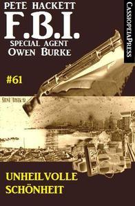 Unheilvolle Schönheit: FBI Special Agent Owen Burke #61