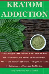 Kratom Addiction