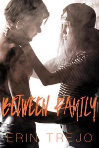Between Family