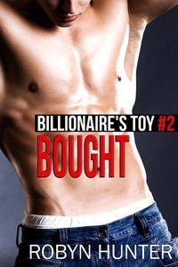 Bought - Billionaire's Toy #2