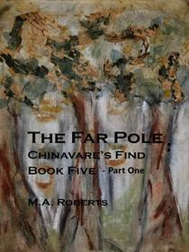 The Far Pole Part I