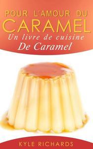 Pour l'amour du caramel