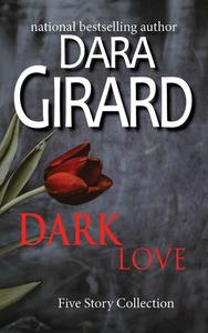 Dark Love: Five Story Collection