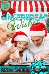 Gingerbread Wishes, book 1