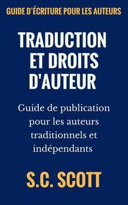 Traduction et droits d'auteur : Guide de publication pour les auteurs traditionnels et indépendants