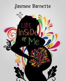 Life Inside of Me