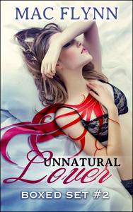 Unnatural Lover Boxed Set #2