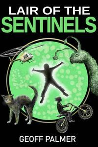Lair of the Sentinels