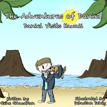 The Adventures of Daniel: Daniel Visits Hawaii