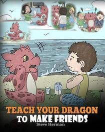 Teach Your Dragon to Make Friends