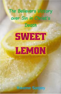 Sweet Lemon, the believer's victory over sin in Christ's death