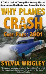Why Planes Crash: 2001