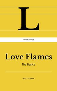 Love Flames: The Basics