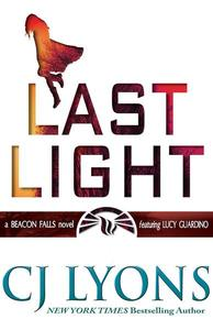 LAST LIGHT: a Beacon Falls novel featuring Lucy Guardino